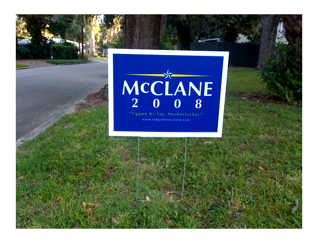 Vote JOHN McCLANE For PRESIDENT U0026#39;08 - T-Shirts Buttons U0026 Stickers